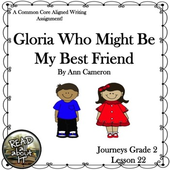 Gloria Who Might Be My Best Friend-Journeys Grade 2-Lesson 22