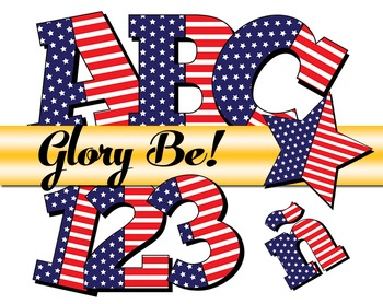 """Glory Be!!! Patriotic Alphabet /  98 pcs - 3.5"""" High, Vector PDF and PNGs"""