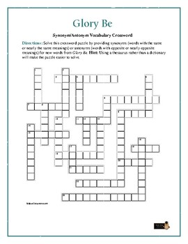 Glory Be: Synonym/Antonyn Vocabulary Crossword--Use with B