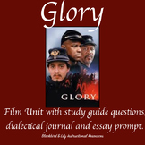 Glory-Civil War Film Unit with Q&A, response journal, essay prompt.