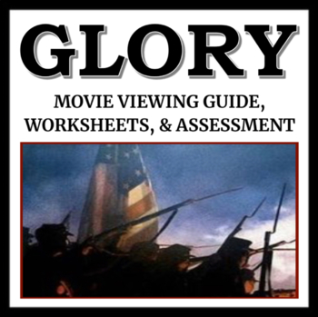 Glory Movie Guide: Includes Viewing Guide, Worksheets, and Quiz