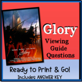 Glory- Movie Viewing Guide and ANSWER KEY