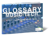 Glossary of Music Technology