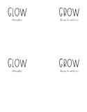 Glow & Grow Areas