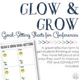 Glow & Grow Goal-Setting: Reflection Sheets