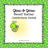 Growing Bundle Glow & Grow Parent Teacher Conference Forms