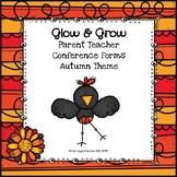 Glow & Grow Parent Teacher Conference Forms (Autumn Theme)