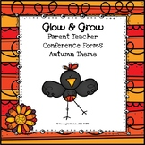 Glow & Grow Parent Teacher Conference Forms (Autumn Theme)