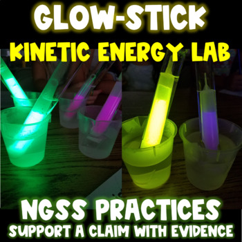 Glow-Stick Kinetic Energy Chemistry Lab with NGSS Practices