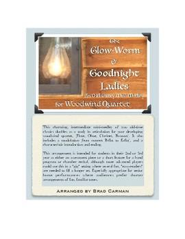 Glow Worm & Goodnight Ladies for Woodwind Quartet