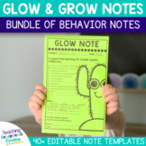 Glow and Grow Notes Bundle | Editable Behavior Notes to Se