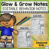 Glow and Grow Notes Seasonal | Editable Behavior Notes To Parents