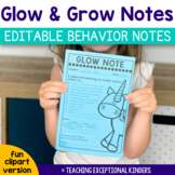 Glow and Grow Notes | Editable Behavior Notes to Parents