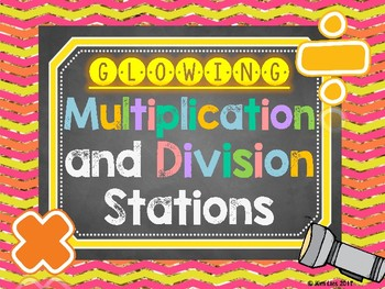 Glowing Math Stations: Multiplication and Division