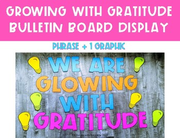 Glowing with Gratitude Classroom Volunteer Appreciation Bulletin Board