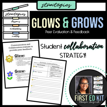 Glows and Grows - Peer Evaluation