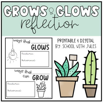 Glows and Grows Reflection Printables