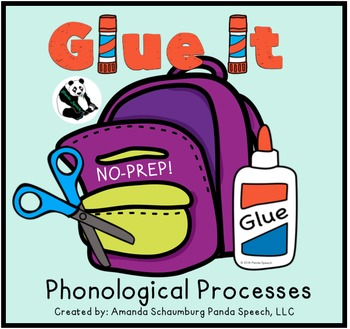 Glue It! Back 2 School! Phonological Processes NO-PREP Speech Therapy