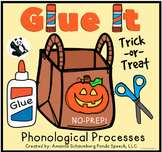 Glue It! Trick or Treat! Phonological Processes NO-PREP Speech Therapy