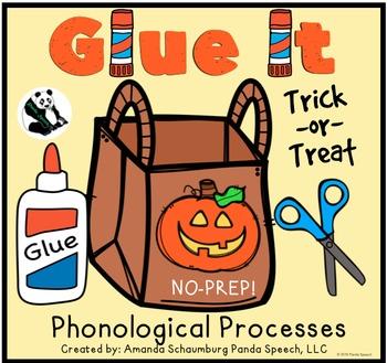 Glue It! Trick or Treat! Phonological Processes NO-PREP Sp
