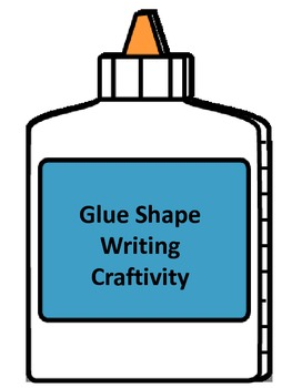 Glue Shape Writing Craftivity