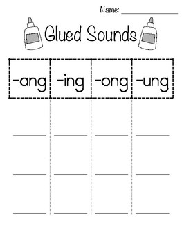 Glued Sounds Sort -ang, -ing, -ong, -ung