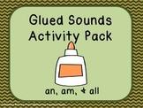 Glued Sounds (am, an, & all) Activity Pack