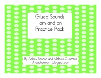 Glued Sounds -am and -am Practice Pack