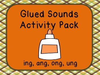 Glued Sounds (ang, ing, ong, ung) Activity Pack