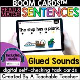 Glued Sounds in Sentences Boom Cards™️   Glued Sounds Dist