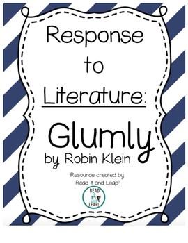 Glumly by Robin Klein Literature Response Unit