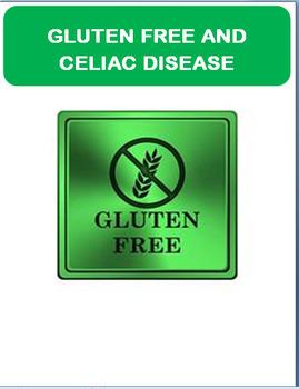 Nutrition-Gluten Free and Celiac Disease- Symptoms,Diet- Mini Quiz, Myth buster