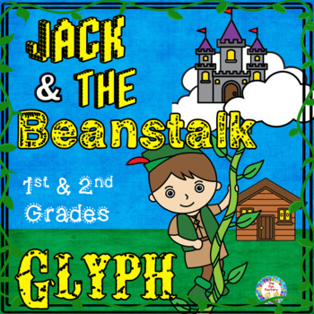 Glyph Jack and the Beanstalk  1st and 2nd Grades Differentiated!