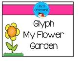 """Glyph  """"My Flower Garden"""""""