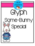Glyph  Some-Bunny Special