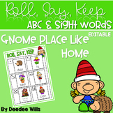 Gnome Place Like Home ABC & Sight Word Roll, Say, Keep-Editable