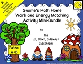 Gnome's Path Home Work/Energy Matching Activity Mini-Bundle: Paths A and B