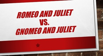 Gnomeo and Juliet vs. Romeo and Juliet
