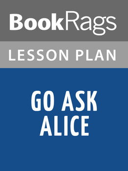 Go Ask Alice Lesson Plans