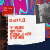 Go Ask Alice - Pre Reading - Analyzing Psychedelic Music o