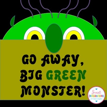 go away big green monster
