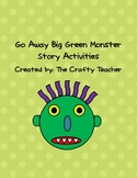 Go Away Big Green Monster Story Activities