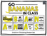 Go Bananas In Class! A Positive Thinking Poster Set