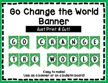 Go Change the World Banner - Bulletin Board - Green