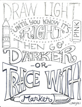 Go Darker or Trace with Marker