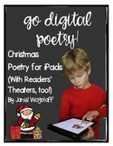 Go Digital: Interactive Christmas Poetry + Reader's Theaters for iPads K-3