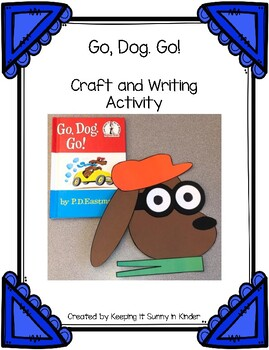 Go Dog Go Craft And Writing Activity By Keeping It Sunny In Kinder