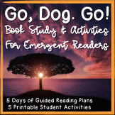 """Go, Dog Go!"" Unit Book Study & Activities for Emergent Readers"