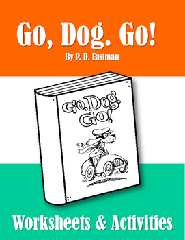 Go, Dog. Go! Worksheets and Activities. Eastman. Dr. Seuss