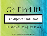 Go Find It! An Algebra Card Game